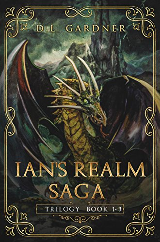 The Ian's Realm Saga: The Trilogy: Books 1-3