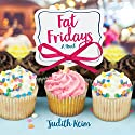 Fat Fridays Audiobook by Judith Keim Narrated by Joyce Bean