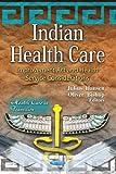 Indian Health Care, Julius Hansen and Oliver Bishop, 1619423235