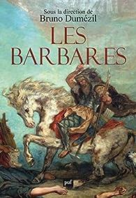 Les barbares par Bruno Dumézil