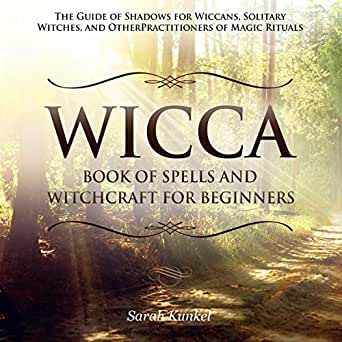 Amazon com: Wicca: Book of Spells and Witchcraft for