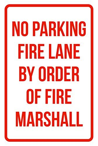 g Fire Lane by Order of Fire Marshall Business Safety Traffic Signs Red Retro Metal Wall Decor Art Shop Man Cave Bar Garage Aluminum Sign ()
