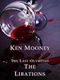 The Libations (Stories From The Last Olympiad Book 2)