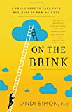 On the Brink: A Fresh Lens to Take Your Business to New Heights