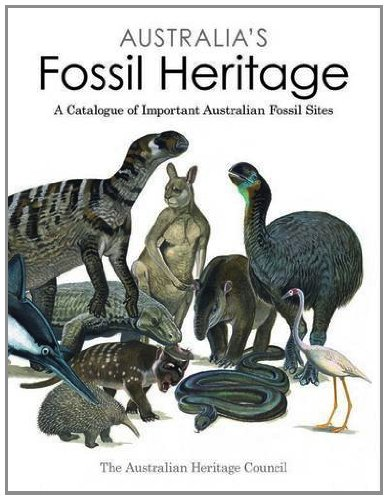Download Australia's Fossil Heritage: A Catalogue of Important Australian Fossil Sites Pdf