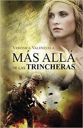 Más allá de las trincheras (Spanish Edition) (Spanish) 2nd Edition