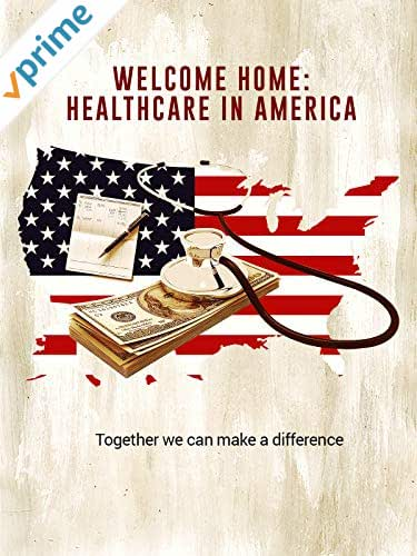 Welcome Home: Healthcare in America