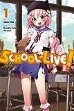 School-Live!, Vol. 1