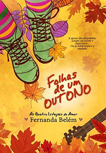 Folhas de um Outono (As Quatro Estações do Amor Livro 2)