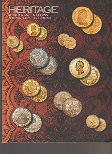 HERITAGE WORLD & ANCIENT COINS, CHICAGO, APRIL 7-8,10- 2017, CHICAGO COIN EXPO