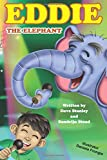 Eddie the Elephant (Simply Serious Stories Cyber Security and Safety online)