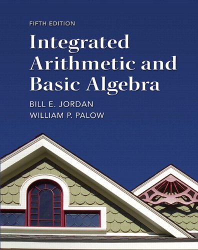 Integrated Arithmetic and Basic Algebra Plus NEW MyLab Math with Pearson eText -- Access Card Package (5th Edition)