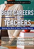 Best Careers for Teachers, LearningExpress Staff, 1576857425