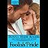 Foolish Pride - Bonus SHORT Story (Jamison Series)