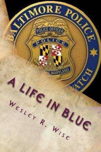 A Life In Blue: Policing Baltimore In The 70's & 80's