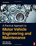 img - for A Practical Approach to Motor Vehicle Engineering and Maintenance, 3rd ed book / textbook / text book