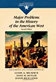 img - for By Author Major Problems in the History of the American West (Major Problems in American History) (2nd Edition) book / textbook / text book