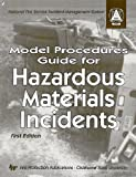 Model Procedures Guide for Hazardous Materials Incidents 9780879391850