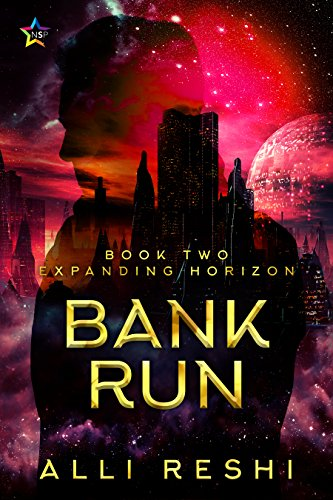 Bank Run (Expanding Horizon Book 2)