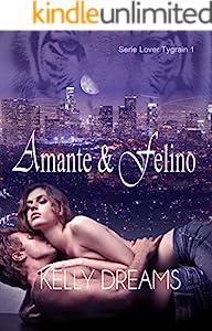 AMANTE Y FELINO (Lover Tygrain nº 1) (Spanish Edition)
