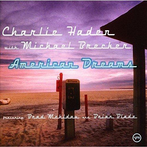 チャーリー・ヘイデン / アメリカン・ドリームス+1