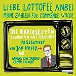 Liebe Lottofee, anbei meine Zahlen für kommende Woche: Die kuriosesten Zuschriften ans Fernsehen | Jan Hofer