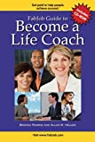 FabJob Guide to Become a Life Coach (With CD-ROM) (FabJob Guides)
