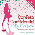 Confetti Confidential | Holly McQueen