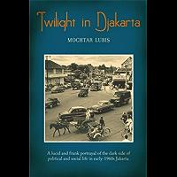 Twilight in Djakarta (English Edition)