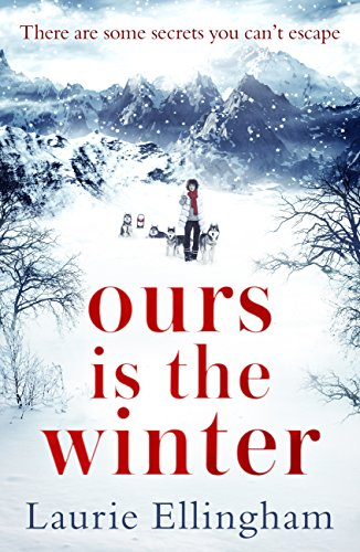 Ours is the Winter: a gripping story of love, friendship and - Norway Store