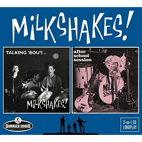 Amazon com: Talking 'bout / After School Session: The Milkshakes