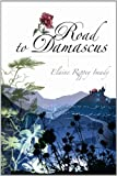 Road to Damascus by Elaine Rippey Imady front cover