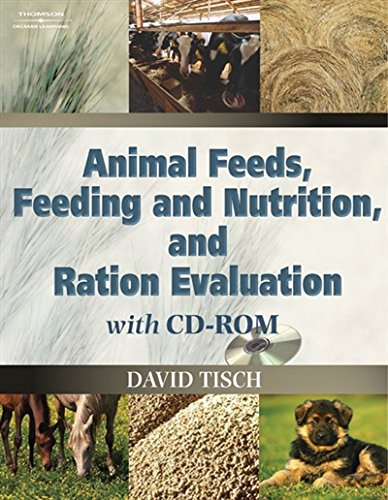 Animal Feeds, Feeding and Nutrition, and Ration Evaluation -  David Tisch, Student, Hardcover