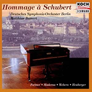 Hommage a Schubert: 20th Century Composers Arrange Piano Pieces by Schubert