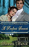 img - for A Perfect Secret (Rogue Hearts) (Volume 3) book / textbook / text book