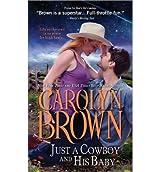 [One Hot Cowboy Wedding] [by: Carolyn Brown]
