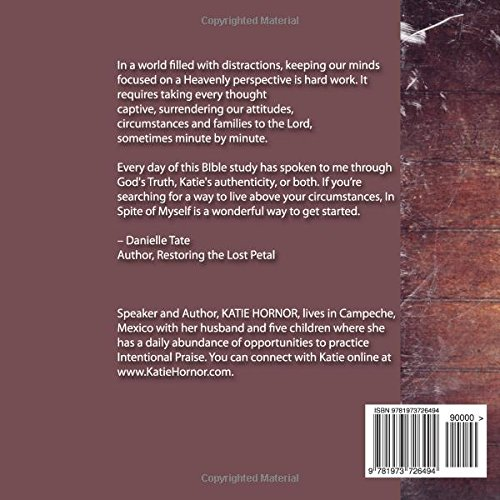 In spite of myself how intentional praise can transform your heart in spite of myself how intentional praise can transform your heart and home katie hornor 9781973726494 amazon books fandeluxe Images