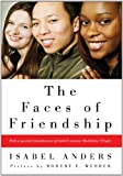 The Faces of Friendship, Isabel Anders, 1556358504