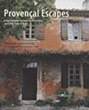 Provencal Escapes, Caroline Clifton-Mogg, 1845978552