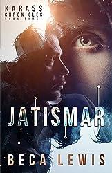 Jatismar ((A Paranormal Mystery) The Karass Chronicles)