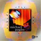 Nobody Else But Me by Michael Pagan (2002-10-22)