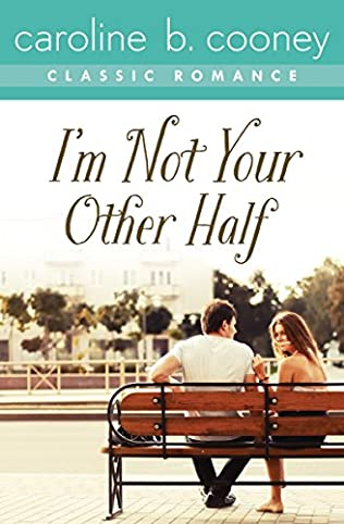 book cover of I\'m Not Your Other Half