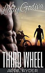 Third Wheel (BBW Motorcycle Romance) (Lady Godiva Book 3)