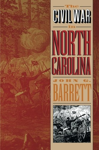 The Civil War in North Carolina (North Carolina Historic Maps)