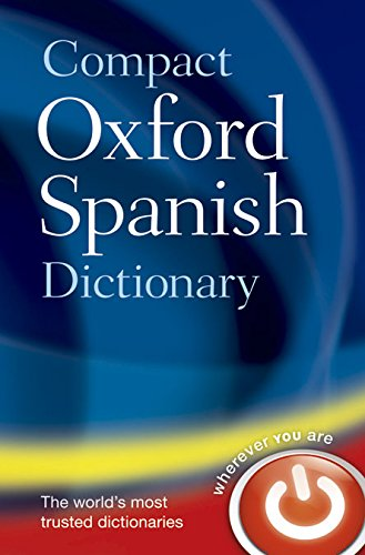 Spanish Compact - Compact Oxford Spanish Dictionary