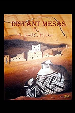 Distant Mesas - Kindle edition by Richard Hacker