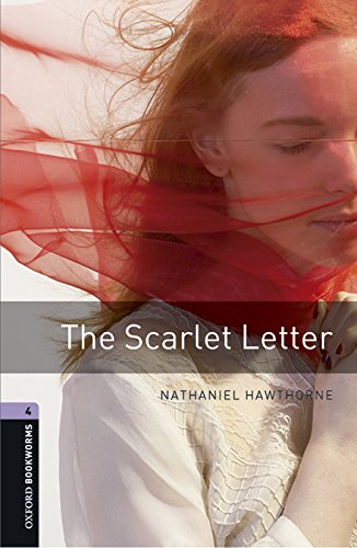 Oxford Bookworms Library: The Scarlett Letter (+MP3)