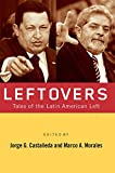 img - for Leftovers: Tales of the Latin American Left book / textbook / text book