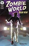 ZombieWorld: Dead End, Edition# 1
