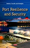 Port Resilience and Security, , 1624176569